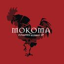 Punainen kukko -EP/Mokoma