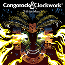 Infinite Mana (Radio Edit)/Congorock & Clockwork