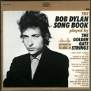 The Bob Dylan Song Book Played by The Golden Gate Strings/The Golden Gate Strings