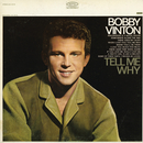 Tell Me Why/Bobby Vinton