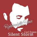 Silent Storm (Rykkinfella Remix)/Carl Espen