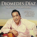Diomedes Díaz - 56 Años, 56 Exitos, Una Historia/Diomedes Díaz