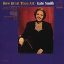 How Great Thou Art/Kate Smith