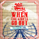 When the Lights Go Out (Radio Edit) feat.Troi/Will Sparks