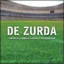 De Zurda/Gustavo Santaolalla, Gustavo Cordera, Julieta Venegas & ChocQuibTown