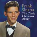 The Classic Christmas Album/Frank Sinatra