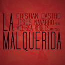 La Malquerida/Cristian Castro, Jesus Navarro y Melissa Robles