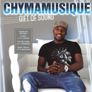 Gift Of Sound/Chymamusique