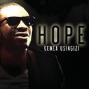 Kemea Usingizi/Hope