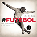 #FUTEBOL feat.Sean Garnier & Les Francis/DJ Alpha