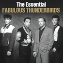 The Essential Fabulous Thunderbirds/The Fabulous Thunderbirds