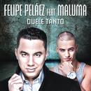 Duele Tanto feat.Maluma/Felipe Peláez