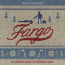 Fargo (An Original MGM / FXP Television Series)/Jeff Russo