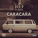Caracara feat.Kid X/K.O