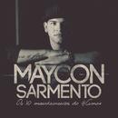 Os 10 Mandamentos do Amor/Maycon Sarmento