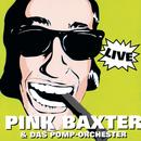 Pink Baxter Live/Pink Baxter