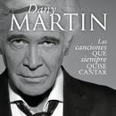 Las Canciones Que Siempre Quise Cantar/Dany Martin