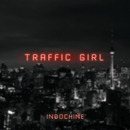 Traffic Girl (The Pop Mix by Nicola Sirkis [Radio Edit])/Indochine