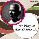 My Playlist: Ilaiyaraaja/Ilaiyaraaja