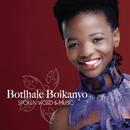 Spoken Word & Music/Botlhale Boikanyo
