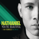 You're Beautiful (A-Tonez Remix)/Nathaniel