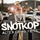Agter Op My Fiets/Snotkop