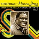 Vusi Mahlasela, Greatest Hits/Vusi Mahlasela