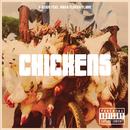 Chickens feat.Waka Flocka Flame/Preme