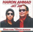 Suara Kami feat.Jay Jay/Haron Ahmad