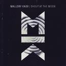 Shout at the Moon/Mallory Knox