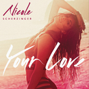 Your Love (Remix) - EP/Nicole Scherzinger