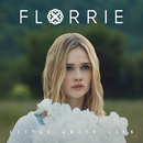Little White Lies - EP/Florrie