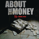About the Money feat.Young Thug/T.I.