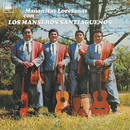 Mañanitas Loretanas Con Los Manseros Santiagueños/Los Manseros Santiagueños