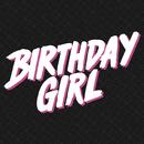 Birthday Girl/Raleigh Ritchie
