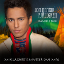 Daniel's Joik (Miklagård's Mysterious Mix)/Jon Henrik Fjällgren