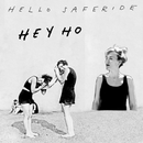 Hey Ho/Hello Saferide