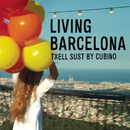 Living Barcelona/Txell Sust by Cubino