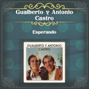 Esperando/Gualberto Castro y Antonio Castro