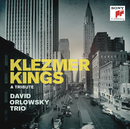 Klezmer Kings/David Orlowsky Trio