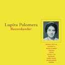 Recordando/Lupita Palomera