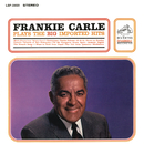 Plays the Big Imported Hits/Frankie Carle his Piano and Orchestra