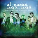 Al Nuraa....Yang 5....Yang 6 feat.Daly Filsuf/Mawi