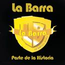Parte de la Historia/La Barra