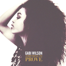 Something to Prove/Gabi Wilson