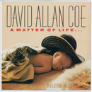A Matter of Life and Death/David Allan Coe