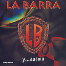 Y...Dale!!!/La Barra