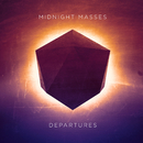 Departures/Midnight Masses
