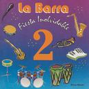 Fiesta Inolvidable, Vol.2/La Barra