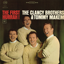 The First Hurrah!/The Clancy Brothers And Tommy Makem